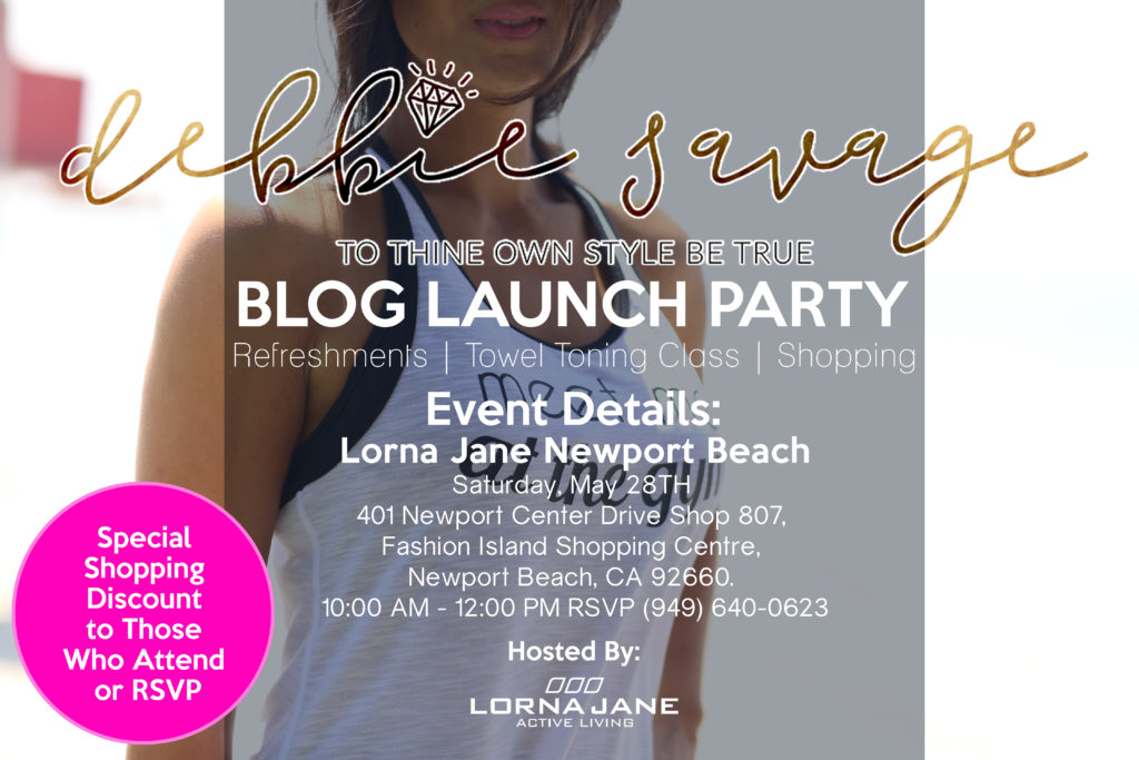 You Are Invited to My Blog Launch Party | Hosted by Lorna Jane Newport Beach